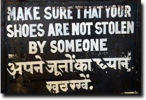 Make sure that your shoes are not stolen by someone