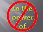 """For some reason, kids want to say this instead of """"to the 4th power."""" Just a pet peeve."""